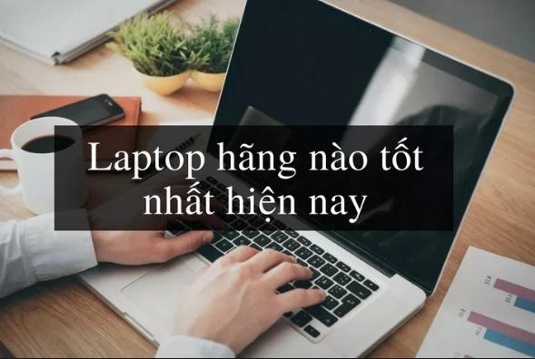 hang laptop tot nhat