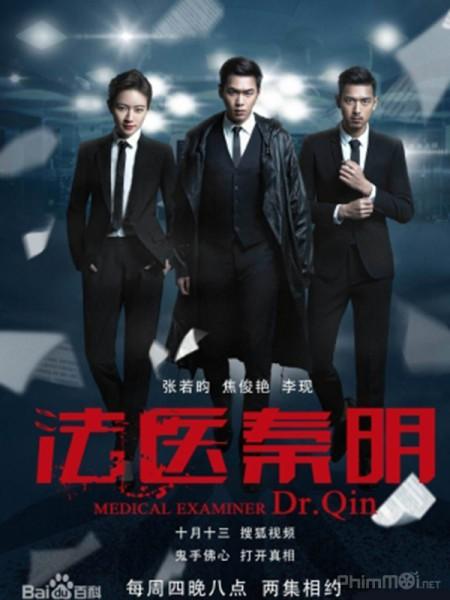 Pháp y Tần Minh (Medical Examiner Dr. Qin) là tác phẩm Trung Quốc về đề tài pháp y rất nổi tiếng