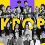 Tại sao giới trẻ ngày càng quan tâm đến K-POP nhiều như vậy?