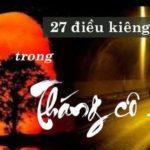 27 điều kiêng kị trong tháng 7 – tháng cô hồn cần biết
