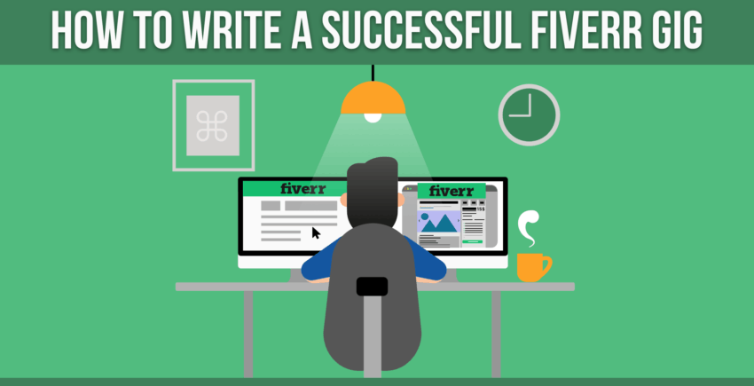 How to Write a Successful Fiverr Gig