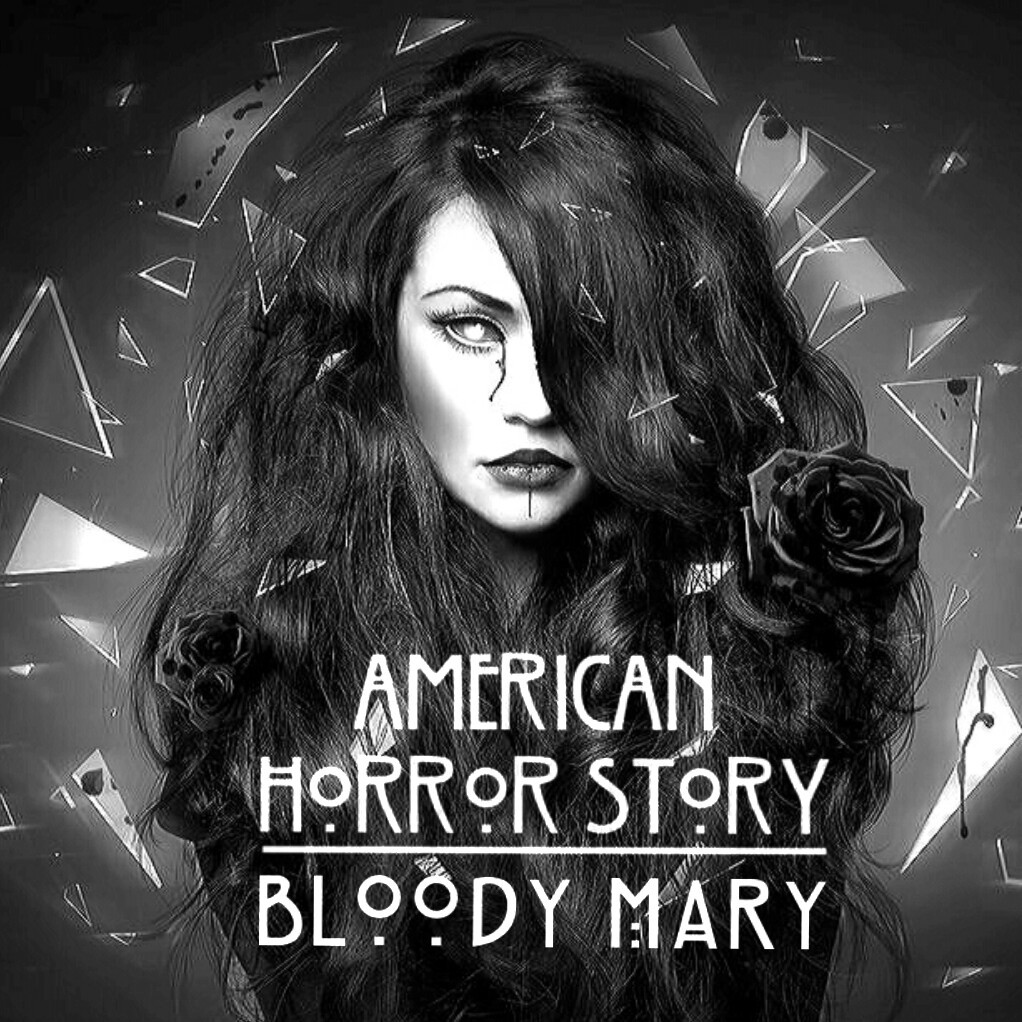 Bloody Mary Horror Story