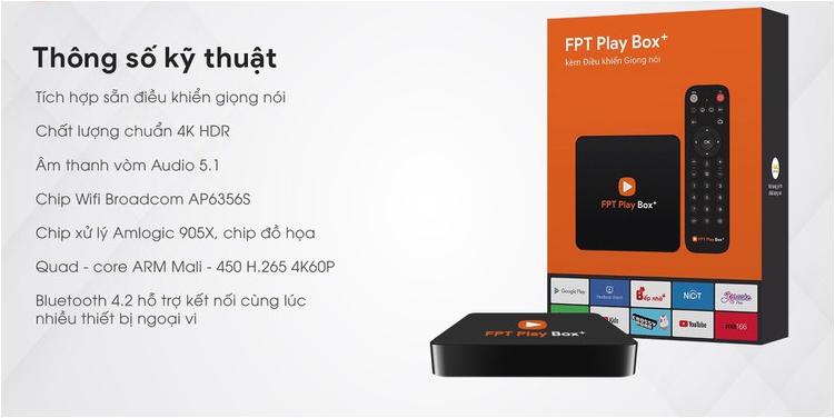 FPT Play box thông số kỹ thuật chi tiết