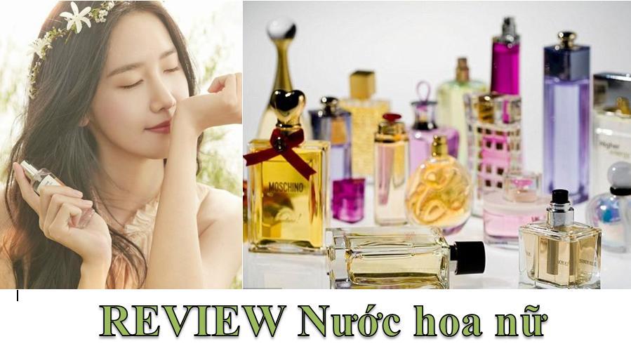 review nước hoa nữ ngọt ngào quyến rũ giá rẻ nổi tiếng