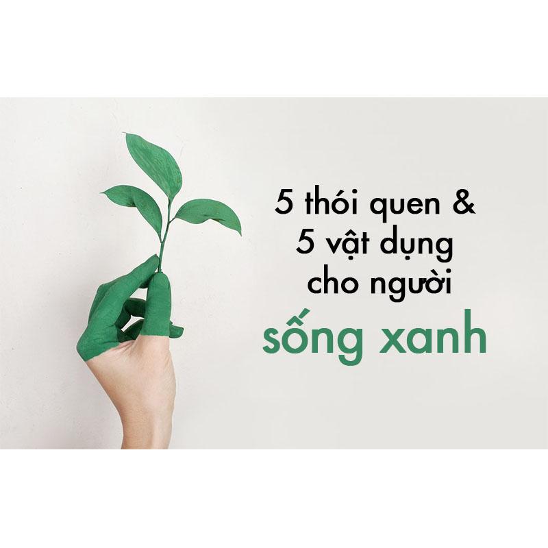 sống xanh bảo vệ môi trường