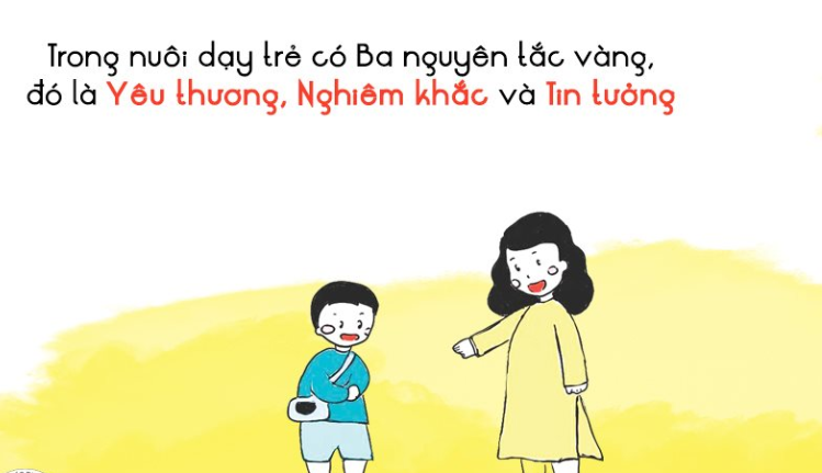 Hãy yêu thương con nhưng phải nghiêm khắc và tin tưởng