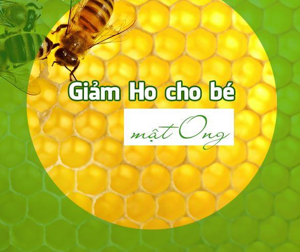 Giảm ho cho bé bằng mật ong