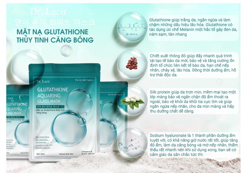 Thành phần chính mặt nạ Glutathone thuỷ tinh căng bóng Dr Lacir